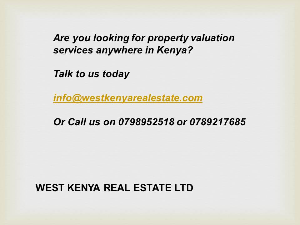 real estate valuer Kisumu,estate valuer Kisumu,home valuer Kisumu,land valuers in kakamega,housing appraisal kakamega,commercial valuer in eldoret